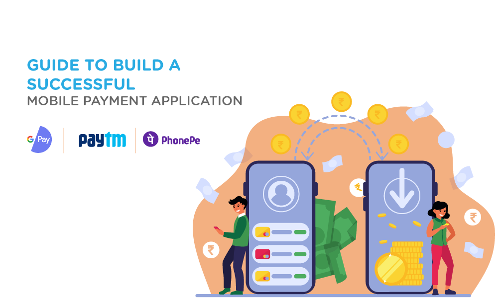 Article: Guide to Build a Successful Mobile Payment Application